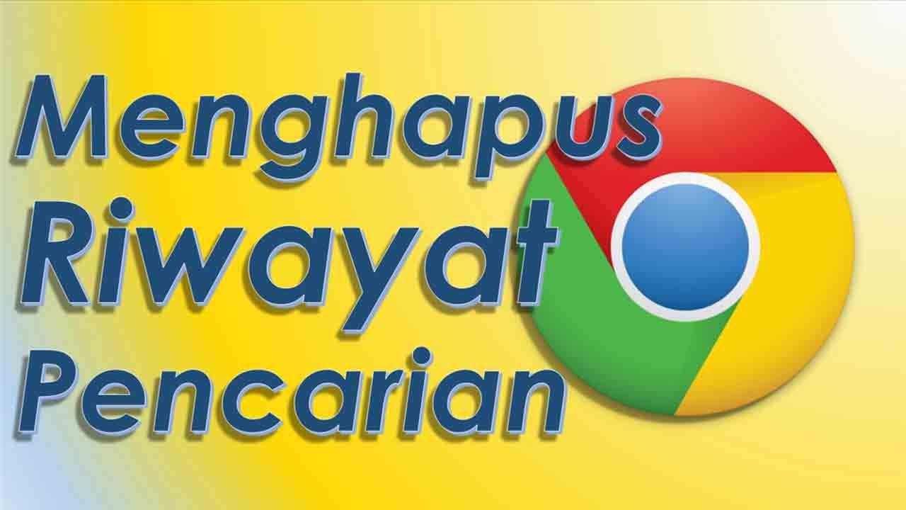 Cara Hapus Hapus Pencarian Web Browsing Sejarah Google Chrome Youtube