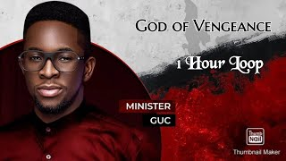 Minister GUC : God oḟ Vengeance 1Hour Loop