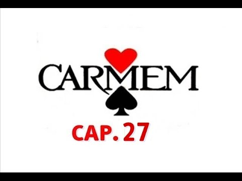 CARMEM (1987) capítulo 27