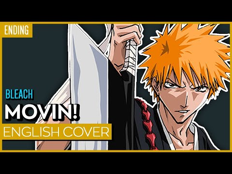 【ENGLISH】Bleach Ending 8 - Movin! ver. Kuraiinu, Aruvn, Kehven