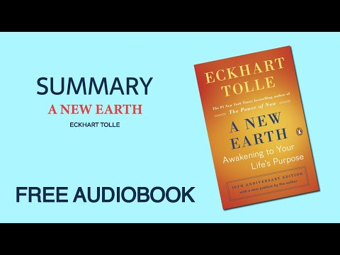 A New Earth By Eckhart Tolle | Summary | Free Audiobook