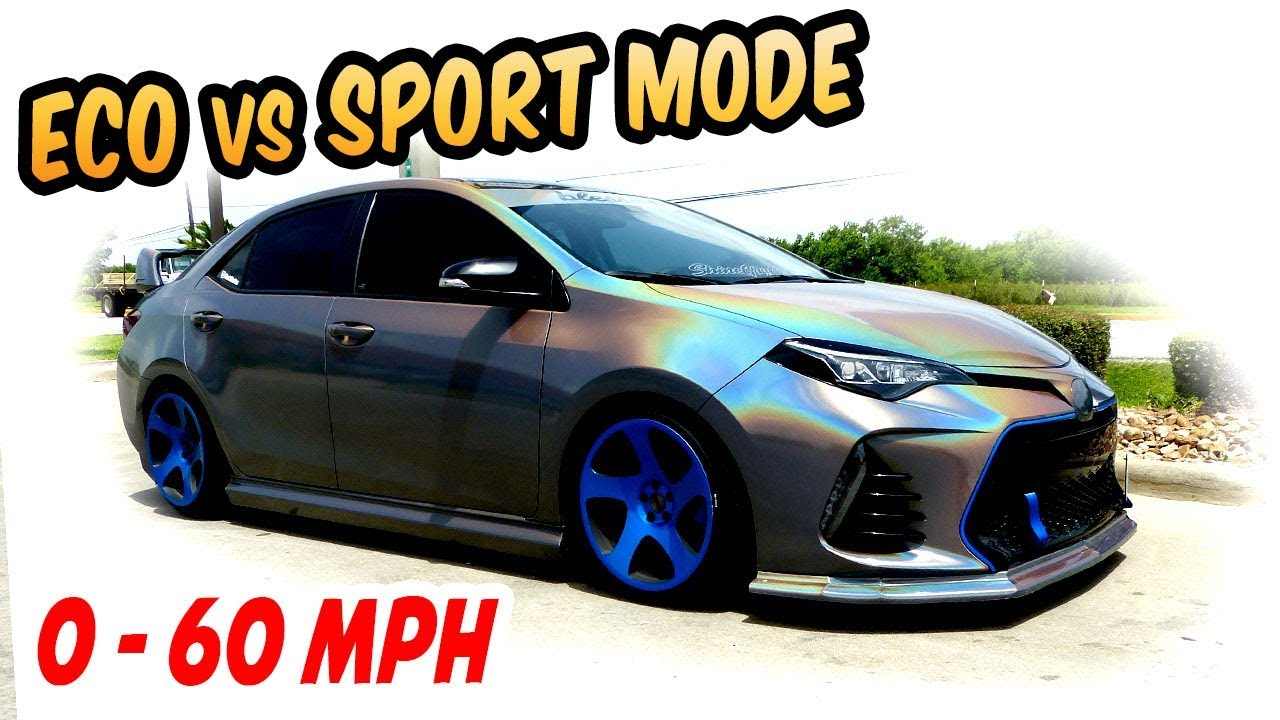 Eco Vs Sport Mode 0 60 Mph 2017 Corolla Se