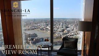 London Shangri-La Shard Premier City View Room Review
