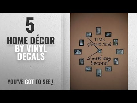 Top 10 Home Décor By Vinyl Decals [ Winter 2018 ]: Time Spent with Family Is Worth Every Second