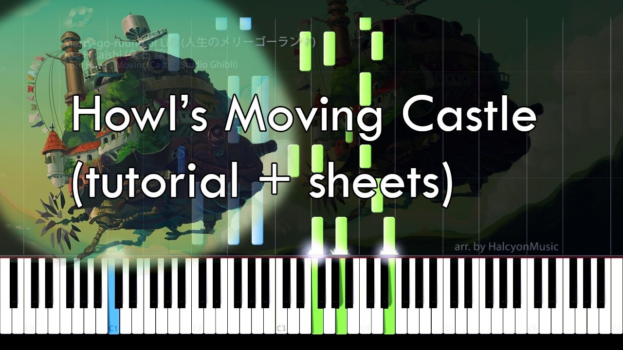 Howl S Moving Castle Studio Ghibli Joe Hisaishi Piano Tutorial Sheets