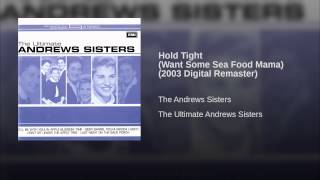 Hold Tight (Want Some Sea Food Mama) (2003 Digital Remaster)