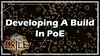 [Path of Exile] Developing A Build In PoE