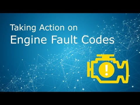 Taking Action on Engine Fault Codes