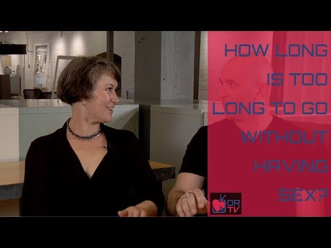 How Long Is Too Long to Go Without Having Sex? (for Digital Romance)