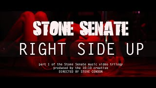 Stone Senate - Right Side Up [Part One of the Trilogy]