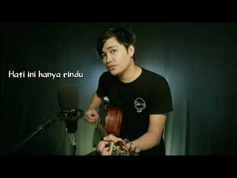 hanya-rindu---andmesh-kamaleng-(cover-by-angga-candra)-lirik-video-#hanyarindu