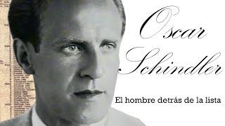 Biografia Oscar Schindler- El hombre detras de la lista