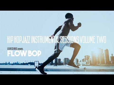 1 Hour of Jazz Hip Hop Funky Instrumental Music Session Vol. 2
