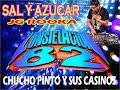 CUMBIA SAL Y AZUCAR ( CHUCHO PINTO Y SUS CASINOS ) SONIDO CONSTELACION 82 DJ ROOKA