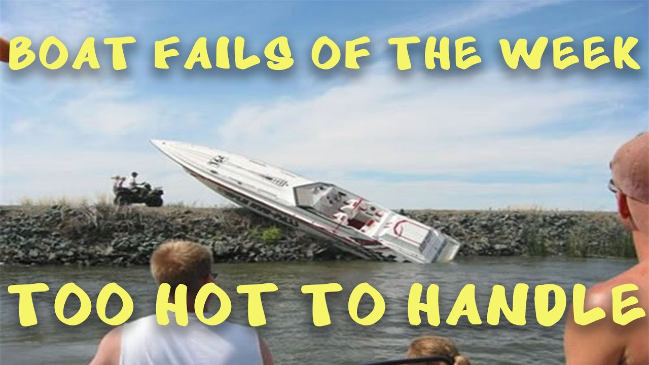Boat Fails of the Week | Too Hot To Handle