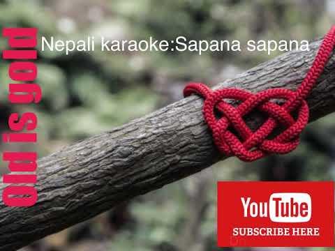 Sapana sapana|| karaoke song with lyrics||2018