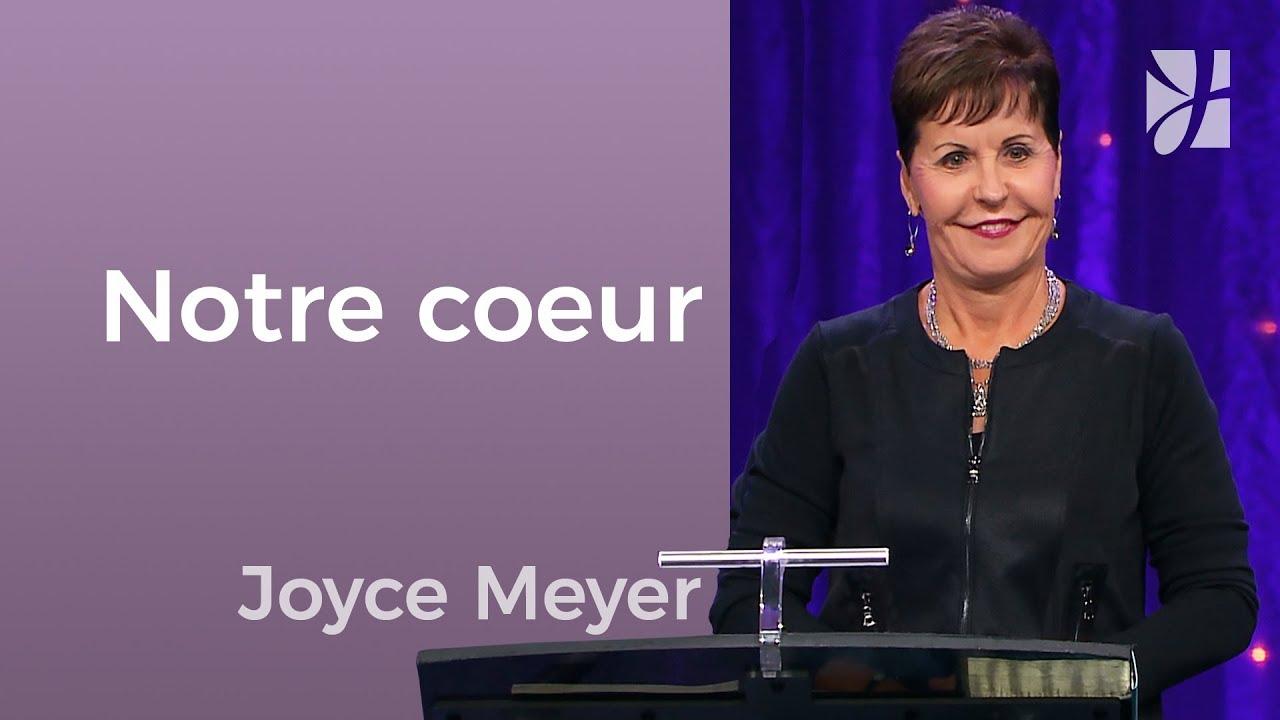 Veillez sur votre coeur - Joyce Meyer - Avoir des relations saines