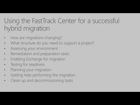 Using the FastTrack Center for a successful hybrid migration | BRK3265