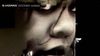Play Goodbye Horses (Demo 2)