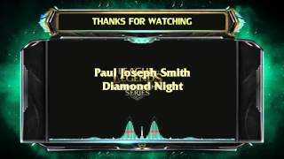 Paul Joseph Smith - Diamond Night