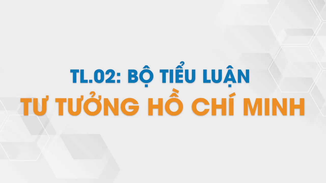 Bộ Tiểu Luận Tư Tưởng Hồ Chí Minh | Tailieu.vn