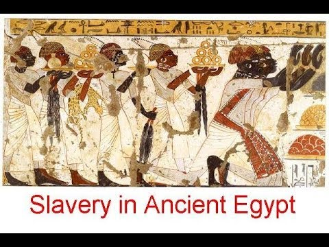 Slavery in Ancient Egypt - YouTube