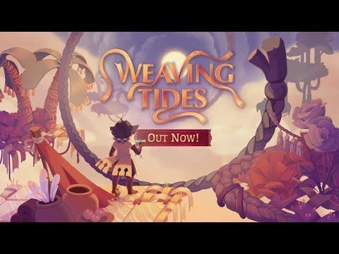 Weaving Tides - Nintendo Switch Official Release Trailer