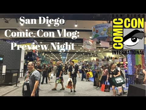 San Diego Comic-Con 2017 Vlog: Preview Night