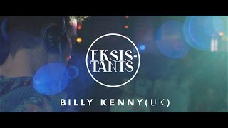 BILLY KENNY // EKSISTANTS x SINILIND (2015)