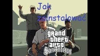 Jak Zainstalować GTA San Andreas + Spolszczenie + Multiplayer