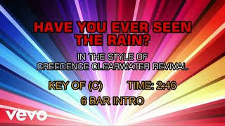 Creedence Clearwater Revival - Have You Ever Seen The Rain (Karaoke)