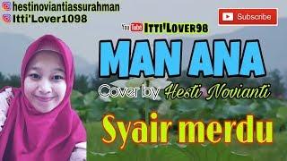 MAN ANA (lirik & terjemahannya) 💞 Cover By Hesti N. Syairan merdu 😍