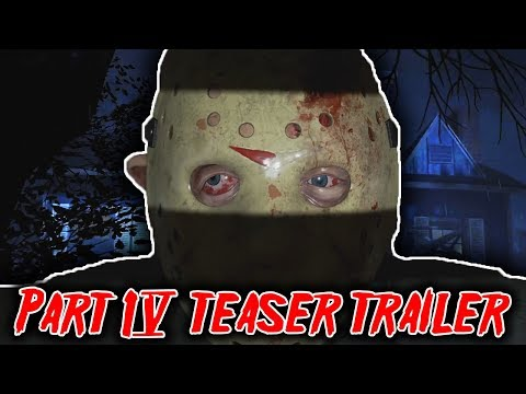 New Part 4 Jason Teaser Trailer - Friday the 13th the game