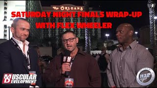 Saturday Night Finals Wrap-Up with Flex Wheeler | 2019 Mr. Olympia