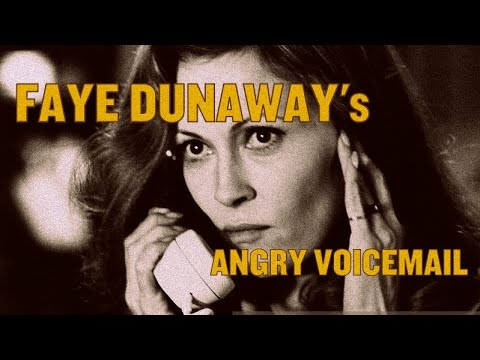 Faye Dunaway Leaves Angry Voicemail