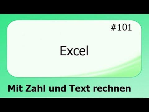 Excel #101 Mit Zahl und Text rechnen [deutsch]