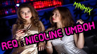 Download MINIMIX JUNGLE DUTCH 2K20 !!! SPECIAL REQ : NICOLINE UMBOH [ ROSSY SITORUS ]