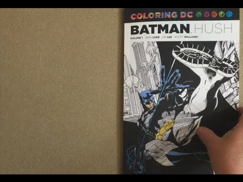 Coloring DC Batman Hush Vol 1 Flip Through