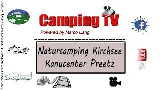 Naturcamping Kirchsee, Kanucenter Preetz, D, Schleswig Holstein