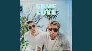 Download Lagu Some Love (feat. Jackson Breit) mp3