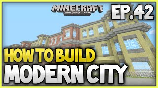 Minecraft Xbox - How To Build A Modern City (EP.42) - Row Houses and Skyscraper!