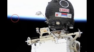 ISS Cameras Capture UFO Leaving Earth During The Docking Of The Soyuz MS-17. October 14, 2020