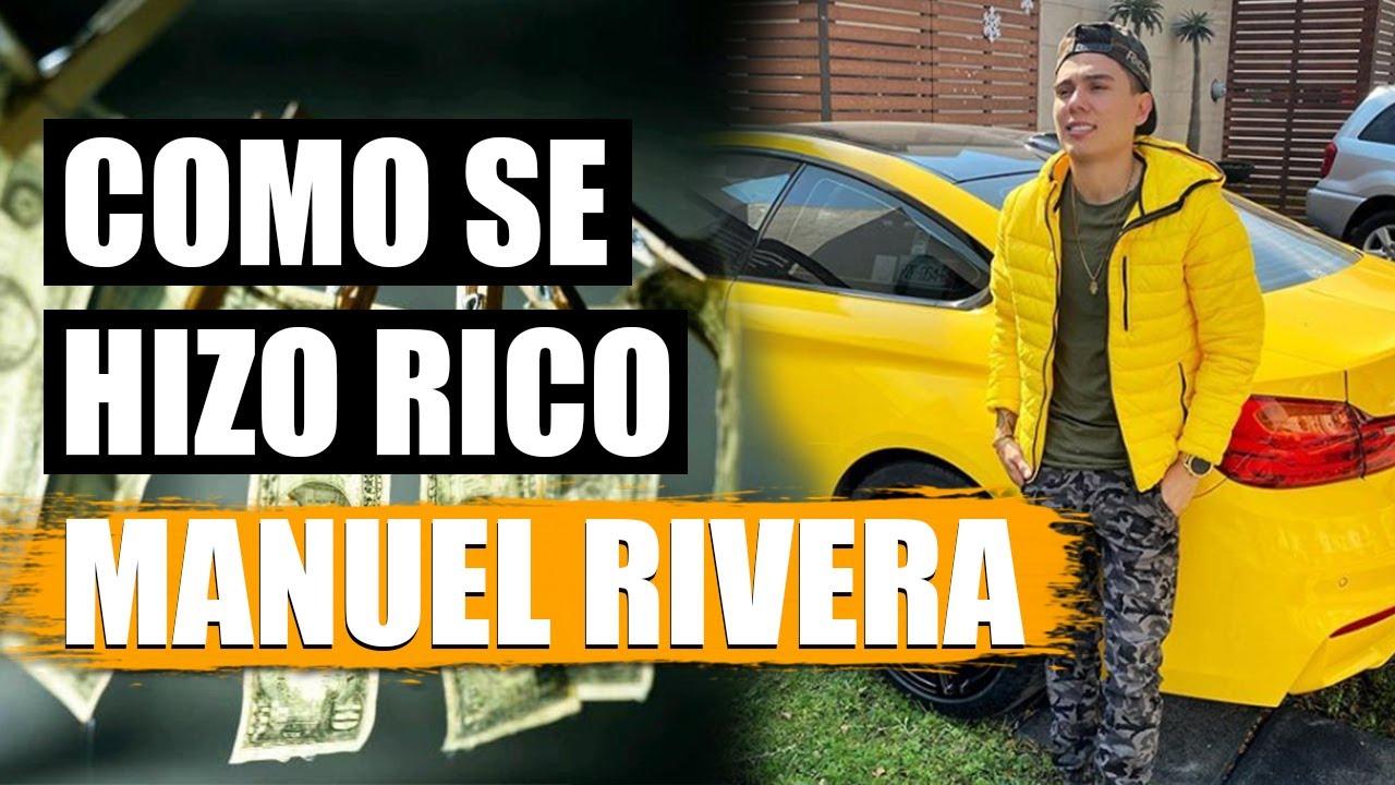 A QUE SE DEDICA MANUEL RIVERA? ¿COMO GENERA DINERO?