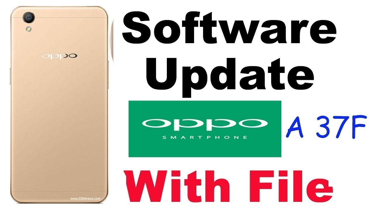 Oppo A37fw Software Update With Tested File And Flashing