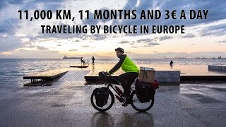 11,000 Km, 11 months and 3€ a day traveling by bicycle in Europe