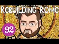 Rebuilding Rome [Part 92] You Think They'd Learn - Byzantium - Let's Play Europa Universalis 4