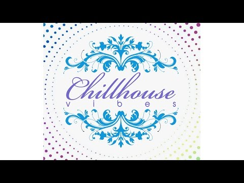 "Chillhouse Vibes ""Cool Edition"""