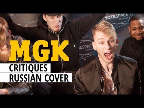 MACHINE GUN KELLY critiques Russian music video