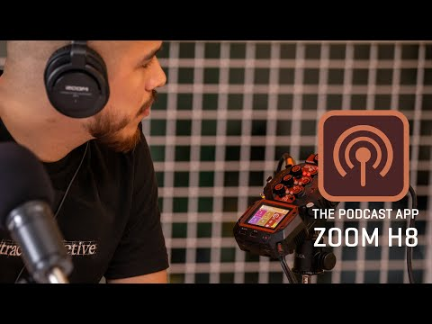 The Zoom H8 : Podcast App