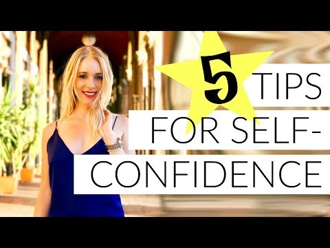 5 TIPS FOR SELF-CONFIDENCE IN 2018!